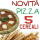 Pizza ai 5 Cereali
